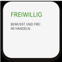 FREIWILLIG - Bewusst und frei im Handeln.