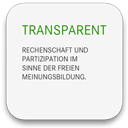 TRANSPARENT - Rechenschaft und Partizipation im Sinne der freien Meinungsbildung.